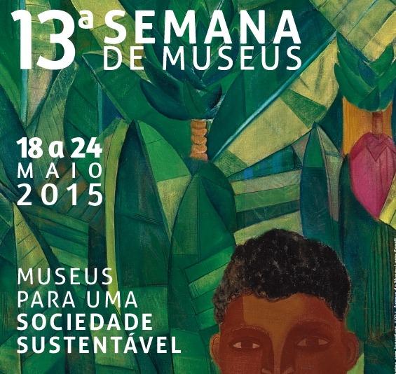"""O tema deste ano é """"Museus para uma sociedade sustentável"""""""