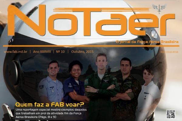 Reportagem especial mostra exemplos daqueles que trabalham em prol da atividade-fim da Força Aérea Brasileira