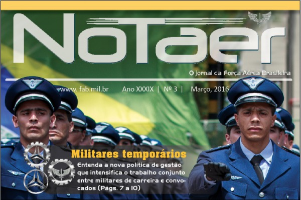 Confira as matérias da edição de março do Jornal da Força Aérea Brasileira