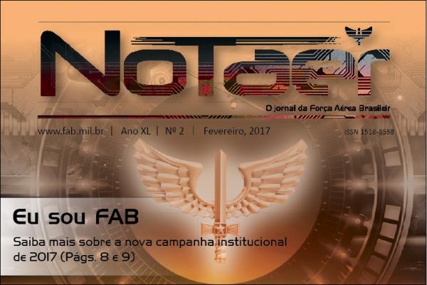 Jornal também traz as mudanças ocorridas na FAB no início de 2017, com a criação de novas unidades e mudanças de sede de esquadrões aéreos