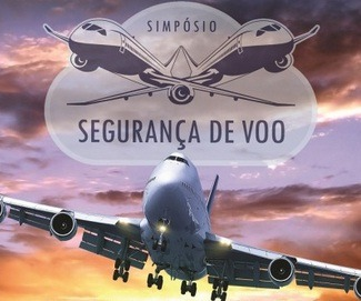 Programação contará com palestras e minicurso para disseminar informações atualizadas sobre segurança de voo
