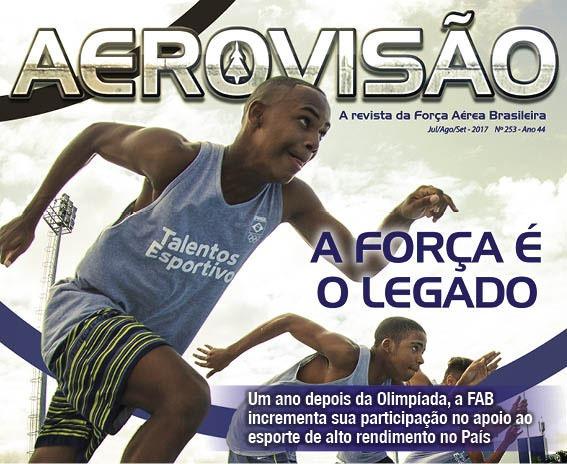 Matéria de capa destaca apoio da FAB ao esporte, um ano depois da Olimpíada