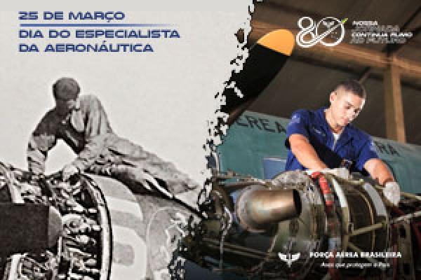Data, comemorada em 25 de março, também marca os 80 anos da Escola de Especialistas de Aeronáutica (EEAR)
