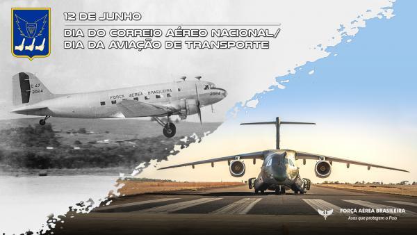 Vídeo celebra o Dia do Correio Aéreo Nacional e da Aviação de Transporte, comemorado no dia 12 de junho