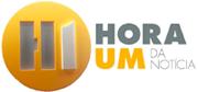 TV GLOBO - HORA UM